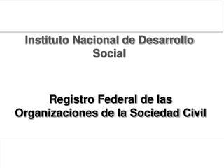 Registro Federal de las Organizaciones de la Sociedad Civil