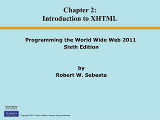 Chapter 2: Introduction to XHTML
