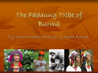 The Padaung Tribe of Burma
