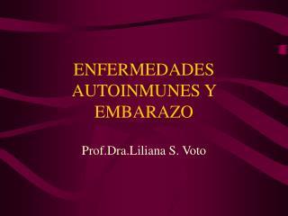ENFERMEDADES AUTOINMUNES Y EMBARAZO