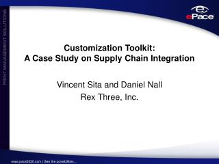 Customization Toolkit: A Case Study on Supply Chain Integration