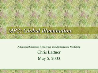 MP2: Global Illumination