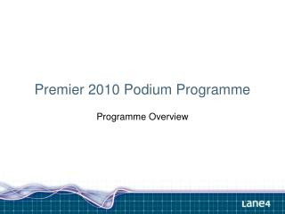 Premier 2010 Podium Programme