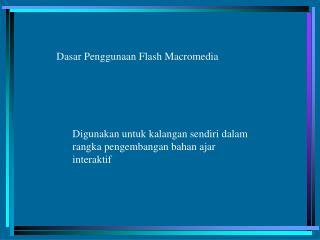 Dasar Penggunaan Flash Macromedia