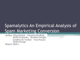 Spamalytics An Empirical Analysis of Spam Marketing Conversion