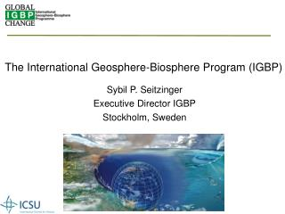 The International Geosphere-Biosphere Program (IGBP)