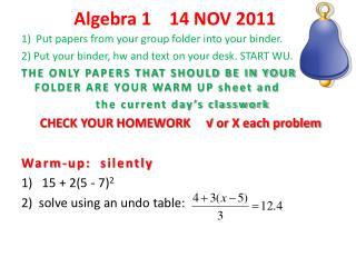 Algebra 1    14 NOV 2011