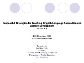 Successful  Strategies for Teaching  English Language Acquisition and Literacy Development