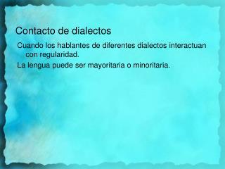 Contacto  de  dialectos
