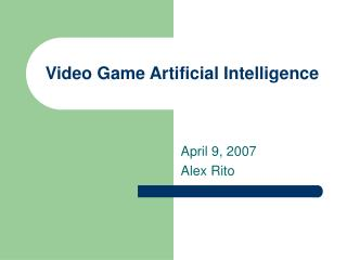 Video Game Artificial Intelligence