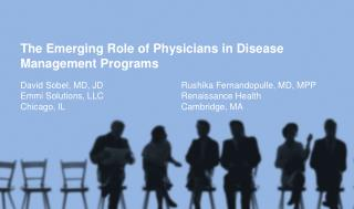 The Emerging Role of Physicians in Disease Management Programs