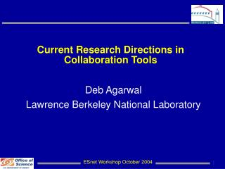 Current Research Directions in Collaboration Tools