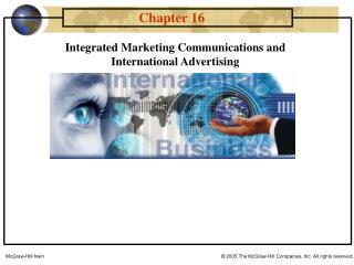 Integrated Marketing Communications and  International Advertising