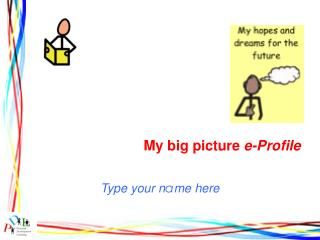 My big picture  e-Profile