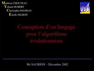 Conception d'un langage pour l'algorithme évolutionniste