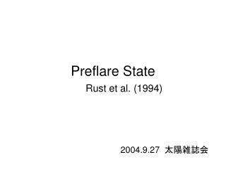 Preflare State
