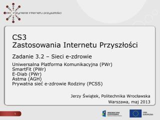 Jerzy Świątek, Politechnika Wrocławska Warszawa, maj 2013
