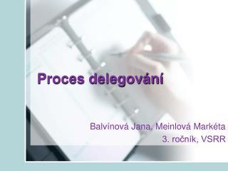 Proces delegování