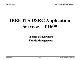 IEEE ITS DSRC Application Services – P1609