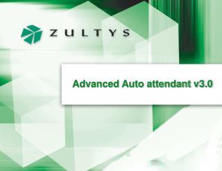 Advanced Auto attendant v3.0