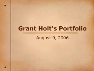 Grant Holt's Portfolio