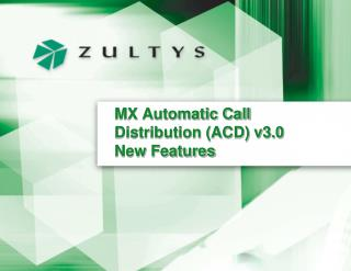 MX Automatic Call Distribution (ACD) v3.0 New Features
