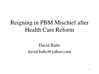 Reigning in PBM Mischief after Health Care Reform