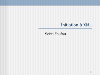 Initiation à XML