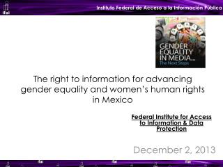 The right to information for advancing gender equality and women's human rights in Mexico