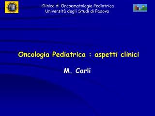 Oncologia Pediatrica : aspetti clinici