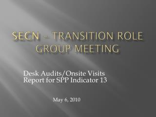 SECN �  Transition Role Group Meeting