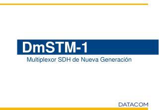 DmSTM-1