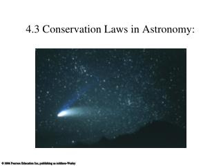 4.3 Conservation Laws in Astronomy: