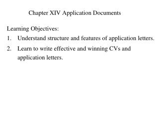 Chapter XIV Application Documents