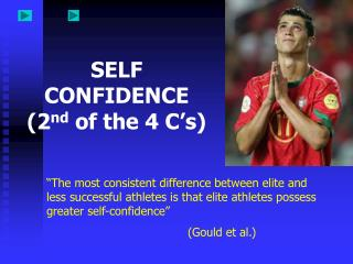 SELF CONFIDENCE 2nd of the 4 C s