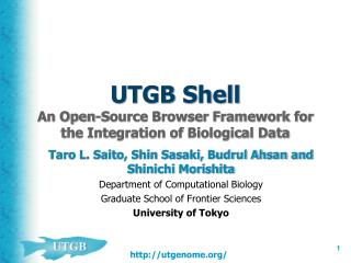 UTGB Shell An Open-Source Browser Framework for the Integration of Biological Data