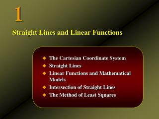 The Cartesian Coordinate System Straight Lines Linear Functions and Mathematical Models