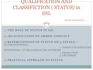 QUALIFICATION AND CLASSIFICTION  STATUS in IHL       CECILIE HELLESTVEIT  06.09.10