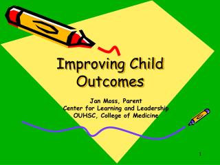 Improving Child Outcomes