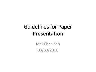Guidelines for Paper Presentation