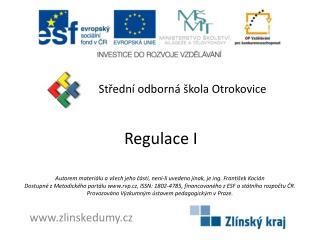 Regulace I