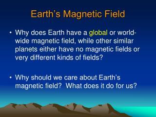 Earth�s Magnetic Field