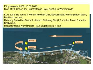 Pfingstregatta 2008, 10.05.2008,  Start 11:30 Uhr an der Untiefentonne Hotel Neptun in Warnemünde