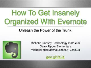 How To Get Insanely Organized With Evernote