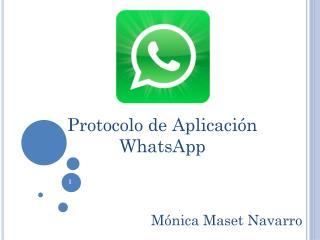 Protocolo de Aplicación WhatsApp
