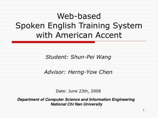 Web-based  Spoken English Training System with American Accent
