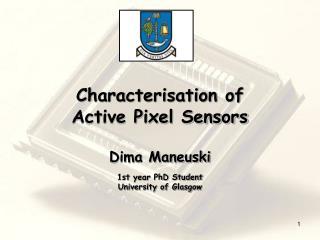 Characterisation of Active Pixel Sensors