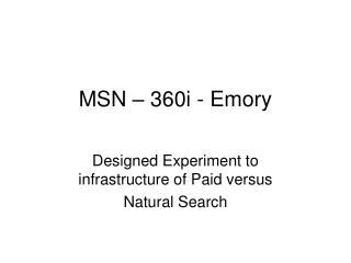MSN – 360i - Emory