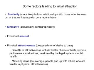Some factors leading to initial attraction