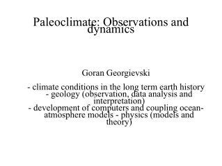 Paleoclimate: Observations and dynamics